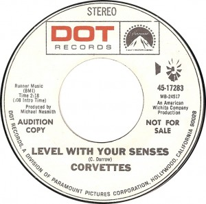 Corvettes, Level With Your Senses (Dot 45-17283)