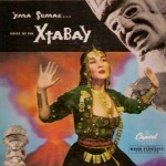 Yma Sumac, Voice of the Xtabay