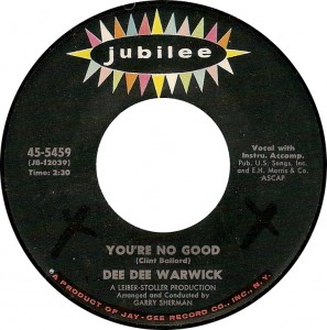 Dee Dee Warwick, You're No Good (Jubilee 45-5459)