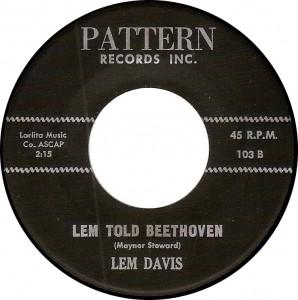 Lem Davis, Lem Told Beethoven (Pattern 103B)