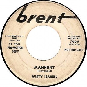 Rusty Isabell, Manhunt (Brent 7006)