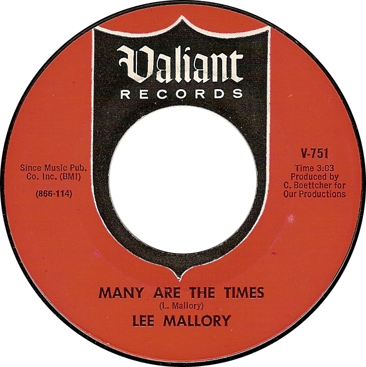 Lee Mallory, Many Are the Times (Valiant V-751)