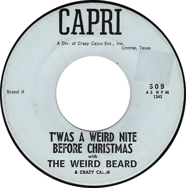 The Weird Beard & Crazy Cajun, T'was a Weird Nite Before Christmas (Capri 509)