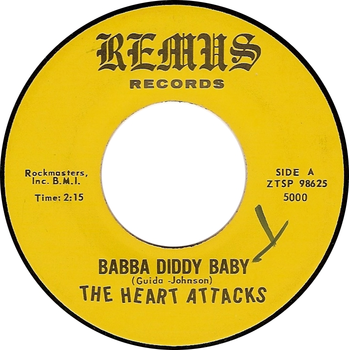 The Heart Attacks, Babba Diddy Baby (Remus 5000 ZTSP 98625)