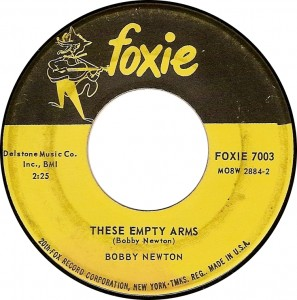 Bobby Newton, These Empty Arms (Foxie 7003)