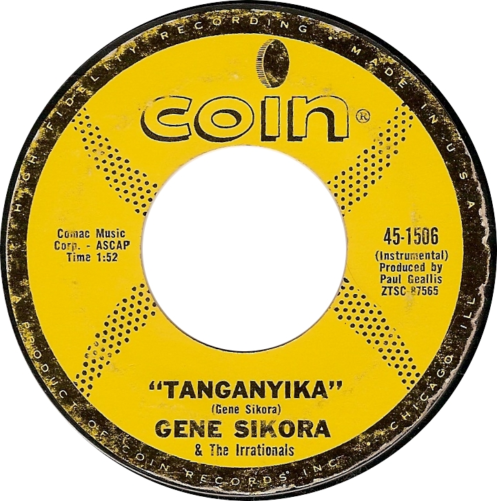 Gene Sikora & The Irrationals, Tanganyika (Coin 45-1506)