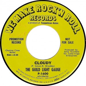 The Guild Light Gauge, Cloudy (We Make Rock n Roll Records P-1600)