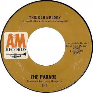 The Parade, This Old Melody (A&amp;M 841)