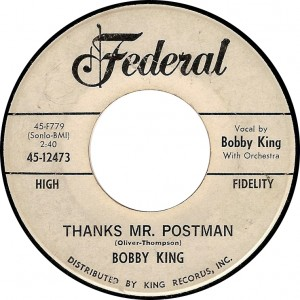 Bobby King, Thanks Mr. Postman (Federal 45-12473)