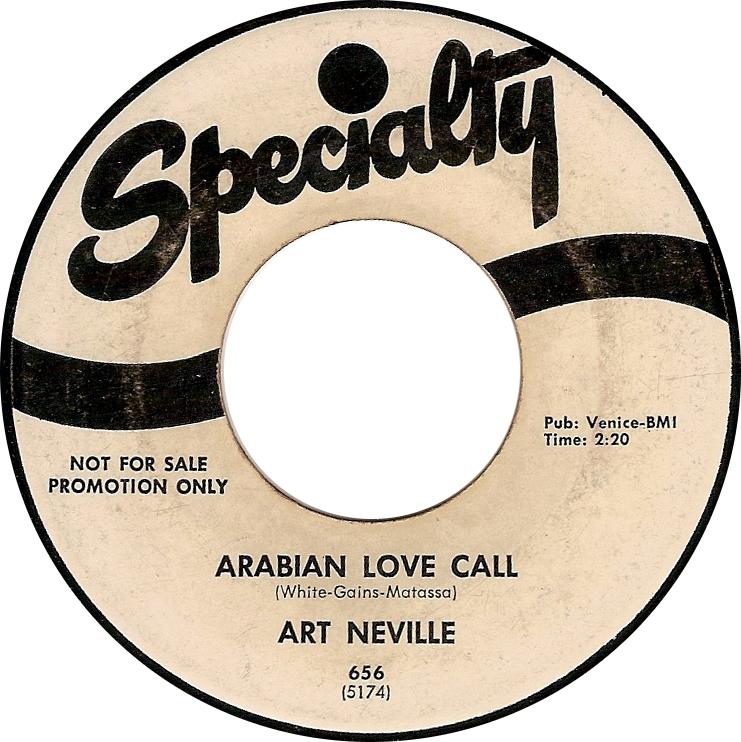Art Neville, Arabian Love Call (Specialty 656 5174)