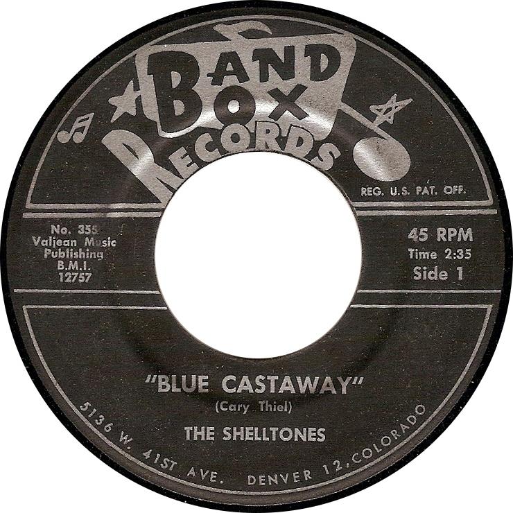 The Shelltones, Blue Castaway (Band Box No. 355)