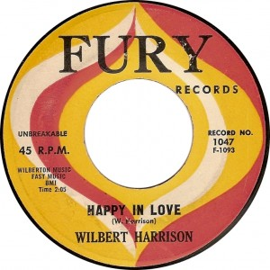 Wilbert Harrison, Happy in Love (Fury 1047 F-1093)