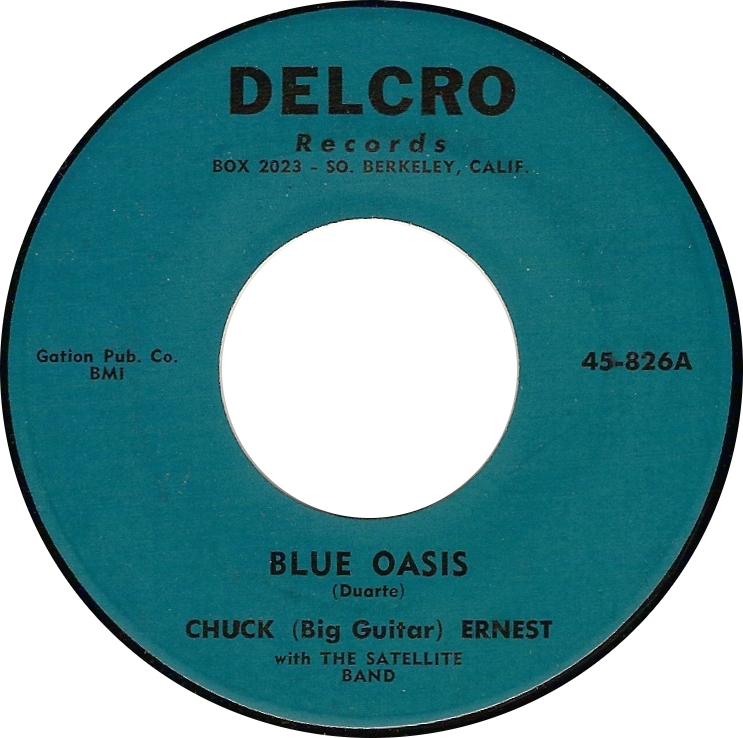 Chuck (Big Guitar) Ernest with the Satellite Band, Blue Oasis (Delcro 45-826A)