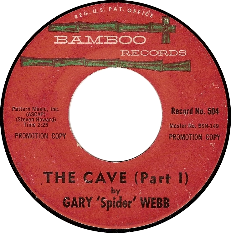 "Gary ""Spider"" Webb, The Cave (Part I) (Bamboo 504)"