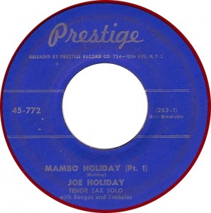 Joe Holiday, Mambo Holiday (Pt. 1) (Prestige 45-772)