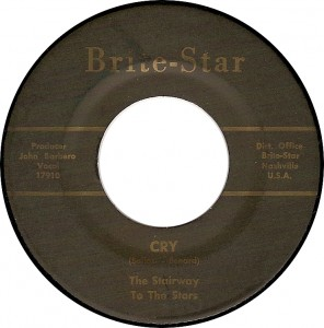 The Stairway to the Stars, Cry (Brite-Star 17910)
