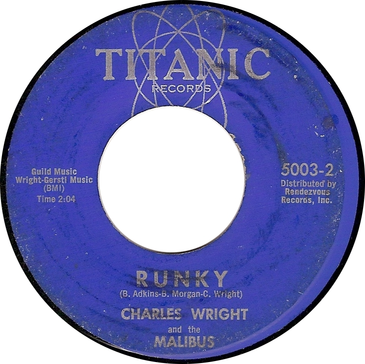 Charles Wright and the Malibus, Runky (Titanic 5003-2)