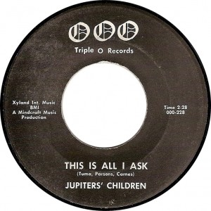 Jupiter's Children, This Is All I Ask (Triple O Records 000-228)
