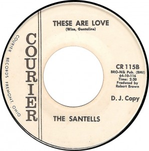 The Santells, These Are Love (Courier CR 115B)