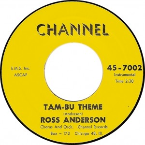 "Ross Anderson Chorus and Orch.: ""Tam-bu Theme"" [Channel 45-7002]"