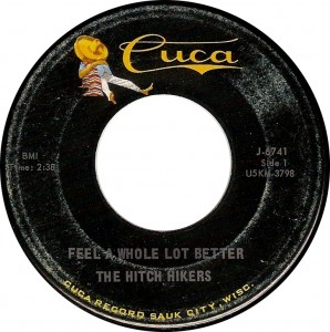The Hitch Hikers, Feel a Whole Lot Better (Cuca J-6741)
