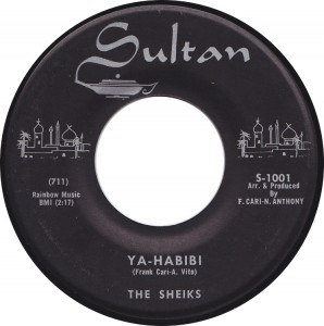 The Sheiks, Ya-Habibi (Sultan S-1001)
