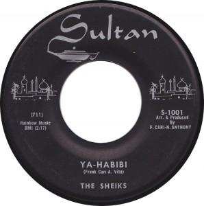 The Sheiks, Ya-Habibi (Sultan S-1001)