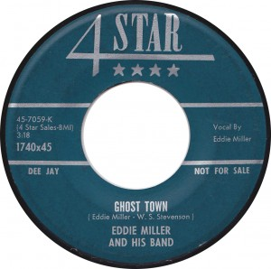 Eddie Miller and His Band, Ghost Town (4 Star 1740x45)