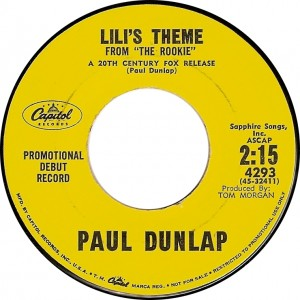 "Paul Dunlap, Lili's Theme from ""The Rookie"" (Capitol 4293)"