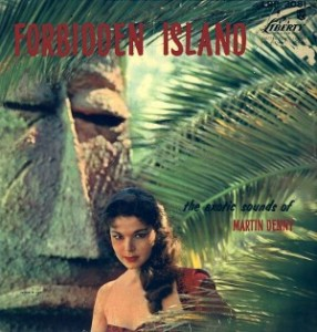 Martin Denny, Forbidden Island