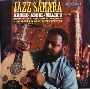 Ahmed Abdul-Malik, Jazz Sahara