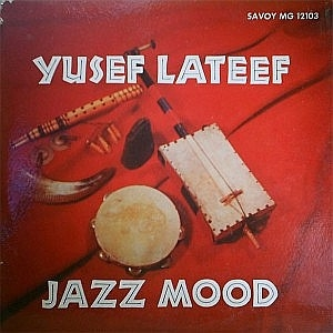 Yusef Lateef, Jazz Mood