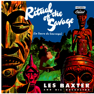 Les Baxter, Ritual of the Savage