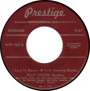 Billy Taylor, Early Morning Mambo (Prestige PrEP 1327)