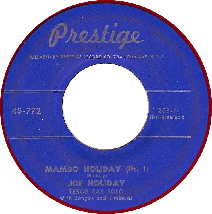 Joe Holiday, Mambo Holiday (Pt. 1) (Prestige 45-772)
