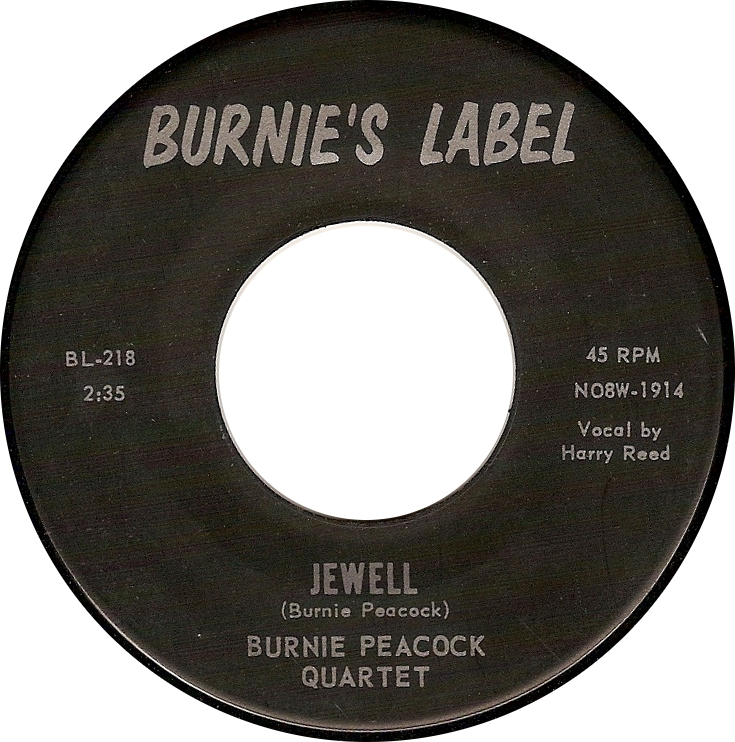 """Burnie Peacock Quartet (Vocal by Harry Reed), """"Jewell"""" (Burnie's Label BL-218)"""